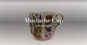 Mustache Cup. 1883.