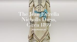 Artifact Highlight #38: The Jean Estrella Nicholls Dress